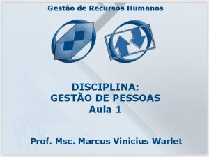 Gesto de Recursos Humanos DISCIPLINA GESTO DE PESSOAS