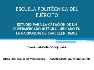 ESCUELA POLITCNICA DEL EJRCITO ESTUDIO PARA LA CREACIN