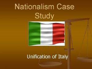 Nationalism Case Study Unification of Italy After the