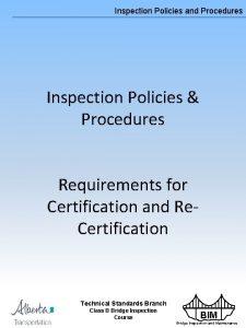 Inspection Policies and Procedures Inspection Policies Procedures Requirements