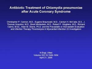 Antibiotic Treatment of Chlamydia pneumoniae after Acute Coronary