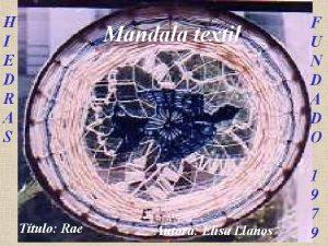 H I E D R A S Mandala