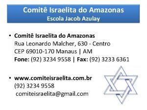 Comit Israelita do Amazonas Escola Jacob Azulay Comit