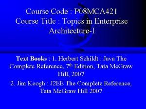 Course Code P 08 MCA 421 Course Title