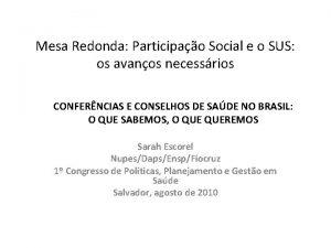 Mesa Redonda Participao Social e o SUS os