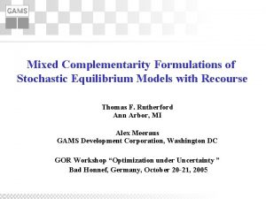 Mixed Complementarity Formulations of Stochastic Equilibrium Models with