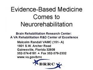 EvidenceBased Medicine Comes to Neurorehabilitation Brain Rehabilitation Research