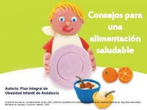 Consejos para una alimentacin saludable Autora Plan Integral