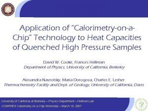 Application of Calorimetryona Chip Technology to Heat Capacities