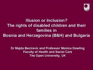 Illusion or Inclusion The rights of disabled children