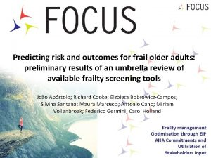 Predicting risk and outcomes for frail older adults