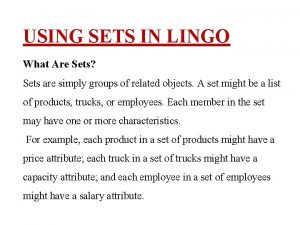 USING SETS IN LINGO What Are Sets Sets