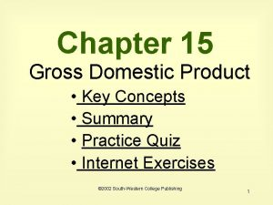 Chapter 15 Gross Domestic Product Key Concepts Summary