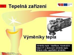 TZ 4 Tepeln zazen Vmnky tepla klasifikace Konstrukn