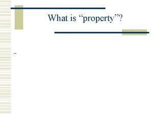 What is property Intellectual property what is it