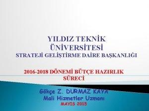 YILDIZ TEKNK NVERSTES STRATEJ GELTRME DARE BAKANLII 2016