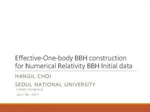 EffectiveOnebody BBH construction for Numerical Relativity BBH Initial
