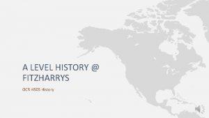 A LEVEL HISTORY FITZHARRYS OCR H 505 History