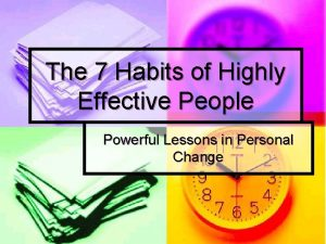 The 7 Habits of Highly Effective People Powerful