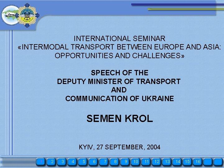 INTERNATIONAL SEMINAR INTERMODAL TRANSPORT BETWEEN EUROPE AND ASIA