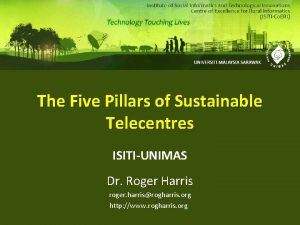 The Five Pillars of Sustainable Telecentres ISITIUNIMAS Dr