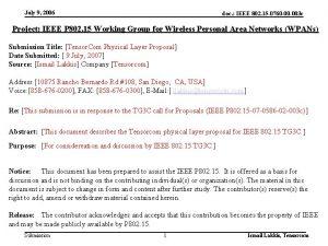 July 9 2006 doc IEEE 802 15 0760