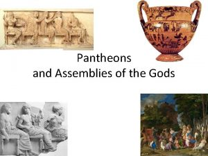 Pantheons and Assemblies of the Gods Timelines Franois