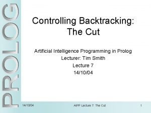 Controlling Backtracking The Cut Artificial Intelligence Programming in