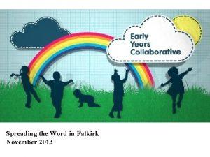Spreading the Word in Falkirk November 2013 The