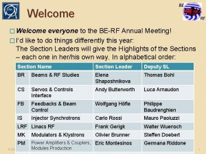 Welcome Welcome everyone to the BERF Annual Meeting