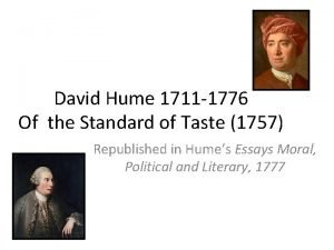 David Hume 1711 1776 Of the Standard of