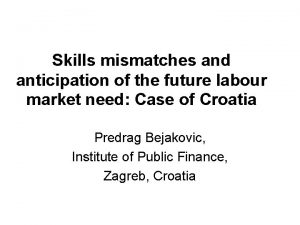 Skills mismatches and anticipation of the future labour