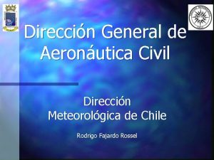 Direccin General de Aeronutica Civil Direccin Meteorolgica de