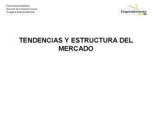 Vicerrectora Acadmica Direccin de Formacin General Programa de