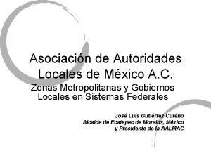 Asociacin de Autoridades Locales de Mxico A C