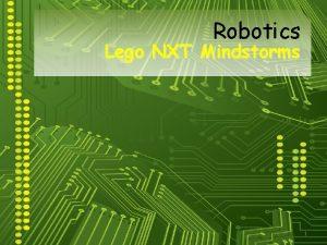 Robotics Lego NXT Mindstorms 1 Robotics Introduction v