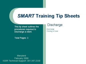 SMART Training Tip Sheets This tip sheet outlines