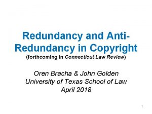 Redundancy and Anti Redundancy in Copyright forthcoming in