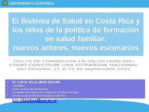 El Sistema de Salud en Costa Rica y