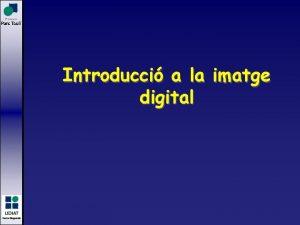 Introducci a la imatge digital ndex y Introducci
