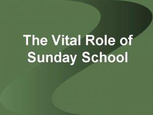 The Vital Role of Sunday School 1 Sunday