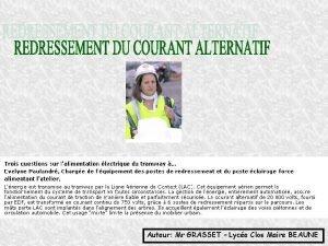 Auteur Mr GRASSET Lyce Clos Maire BEAUNE Le