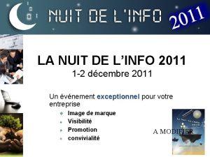 LA NUIT DE LINFO 2011 1 2 dcembre
