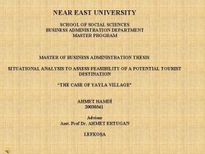 NEAR EAST UNIVERSITY SCHOOL OF SOCIAL SCIENCES BUSINESS