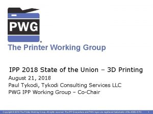 The Printer Working Group IPP 2018 State of