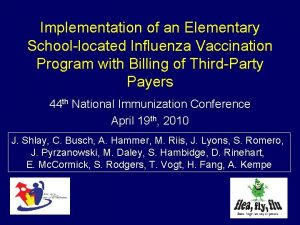 Implementation of an Elementary Schoollocated Influenza Vaccination Program