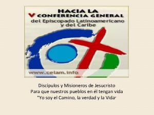 Discpulos y Misioneros de Jesucristo Para que nuestros