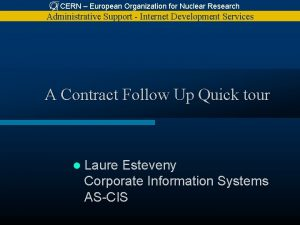 CERN European Organization for Nuclear Research Administrative Support