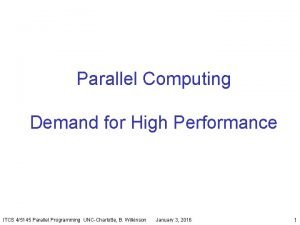 Parallel Computing Demand for High Performance ITCS 45145
