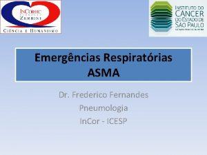 Emergncias Respiratrias ASMA Dr Frederico Fernandes Pneumologia In